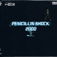 PENICILLIN SHOCK 2000 Vol.1