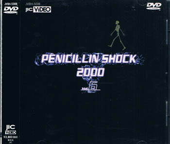 PENICILLIN SHOCK 2000 Vol.6